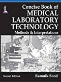 #6: Concise Book Of Medical Laboratory Technology: Methods & Interpretations