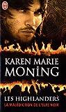 echange, troc Karen Marie Moning - Les Highlanders, Tome 1 : La malédiction de l'elfe noir