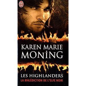 Les Highlanders, Tome 1 : La malédiction de l'elfe noir