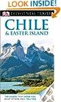 DK Eyewitness Travel Guide: Chile & E...