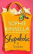 Shopaholic & Sister (Shopaholic Series) by Sophie Kinsella cover image