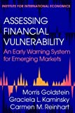 img - for Assessing Financial Vulnerability: An Early Warning System for Emerging Markets by Morris Goldstein (30-Apr-2000) Paperback book / textbook / text book