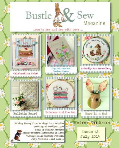 Bustle & Sew Magazine July 2014: Issue 42 PDF