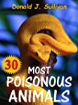 30 Most Poisonous Animals in the Worl...
