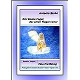 """Der kleine Engel, der einen Fl�gel verlorvon """"Antonia Stahn"""""""