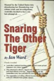 Snaring the Other Tiger (9810081251) by Ward, Ian