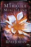 The Miracle of Mercy Land: A Novel