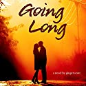 Going Long (       UNABRIDGED) by Ginger Scott Narrated by Laura Darrell, James Fouhey