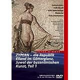 """Zypern - Die Republik, Eiland im G�tterglanz, Juwel der byzantinischen Kunst Teil 1von """"Peter Wimmer"""""""
