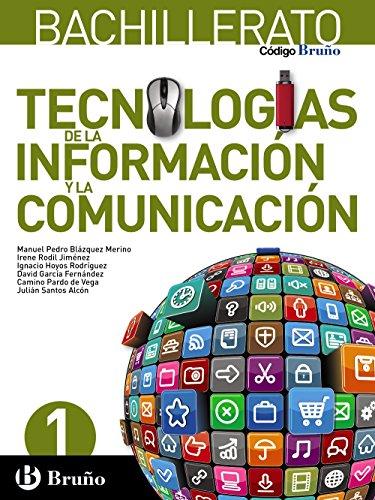 Código Bruño Tecnologías de la Información y la Comunicación 1 Bachillerato