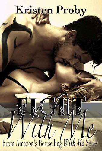 Fight With Me (With Me In Seattle) by Kristen Proby