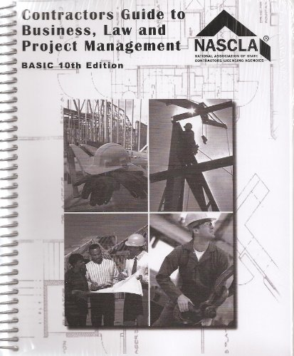 Contractor's Guide to Business, Law and Project