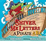 Shiver Me Letters: A Pirate ABC (Paperback) - Common