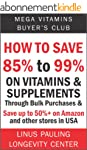 How to Save 85% to 99% on Vitamins an...