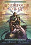 The Secret of the Unicorn Queen, Vol. 1: Swept Away and Sun Blind (034546849X) by Sherman, Josepha