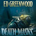 Death Masks: Forgotten Realms: Elminster, Book 7 Audiobook by Ed Greenwood Narrated by John Pruden
