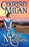 Once Upon a Marquess (Worth Saga) (Volume 1)