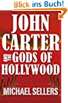 John Carter and the Gods of Hollywood...