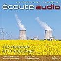 Écoute Audio - Les Français et le nucléaire. 6/2011: Französisch lernen Audio - Die Franzosen und die Atomkraft Audiobook by  div. Narrated by  div.