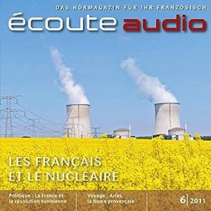 Écoute Audio - Les Français et le nucléaire. 6/2011 Audiobook