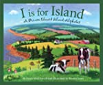 I is for Island: A Prince Edward Isla...