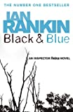 Black and Blue: An Inspector Rebus Novel 8
