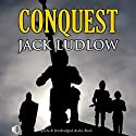 Conquest Audiobook by Jack Ludlow Narrated by Jonathan Keeble