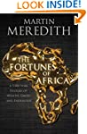 Fortunes of Africa: A 5,000 Year Hist...