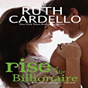 Rise of the Billionaire: Legacy Collection | Ruth Cardello
