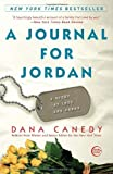 A Journal for Jordan: A Story of Love and Honor
