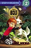 My Hero (Disney Bolt) (Step into Reading) (0375848126) by RH Disney