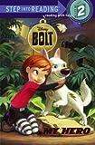 My Hero (Disney Bolt) (Step into Reading)