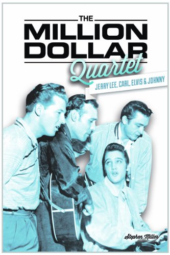 The Million Dollar Quartet: Jerry Lee, Carl, Elvis & Johnny