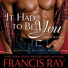 It Had to Be You Audiobook by Francis Ray Narrated by Suehyla El'Attar