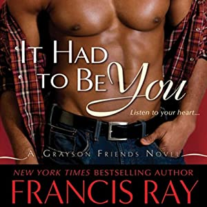 It Had to Be You | [Francis Ray]