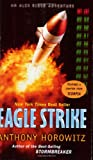 Eagle Strike (Alex Rider Adventures) (0142402923) by Anthony Horowitz