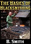The Basics of Blacksmithing