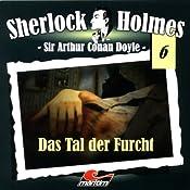Das Tal der Furcht (Sherlock Holmes 6) | Sir Arthur Conan Doyle