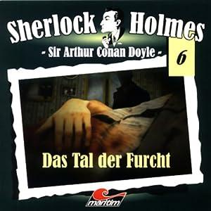 Das Tal der Furcht (Sherlock Holmes 6) Hörspiel