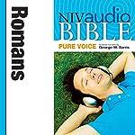 NIV Audio Bible, Pure Voice: Romans |  Zondervan