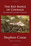 The Red Badge of Courage: Secondary Student Edition