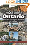 Road Rocks Ontario: Over 250 Geologic...