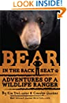 Bear in the Back Seat: Adventures of...