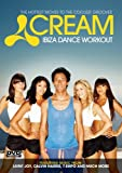 Cream Ibiza Dance Workout [DVD]