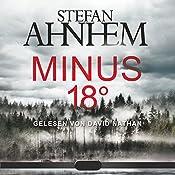 Minus 18 Grad (Ein Fabian-Risk-Krimi 3)   Stefan Ahnhem