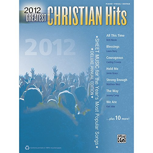 Alfred 2012 Greatest Christian Hits PVC Book (Britt Nicole Sheet Music compare prices)