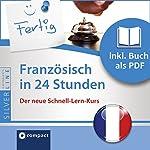 Französisch in 24 Stunden (Compact SilverLine Schnell-Lern-Kurs) | Fabienne Schreitmüller