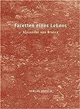 Facetten eines Lebens (3932857186) by Alexander von Branca