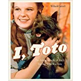 img - for I, Toto: The Autobiography of Terry, the Dog Who Was Toto by Willard Carroll (2013-09-17) book / textbook / text book