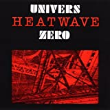 Heatwave by UNIVERS ZERO (1995-03-29)